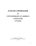 Fantasy and Realism in Contemporary Ecuadorian Literature (1976-2006) by Kimberly E. Contag