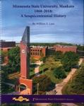 Minnesota State University, Mankato 1868-2018: A Sesquicentennial History by William E. Lass