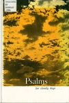 Psalms for Cloudy Days; A Devotional Guide for Trying Times