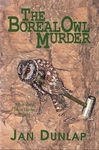 The Boreal Owl Murder: A Bob White Birder Murder Mystery