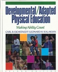 Developmental/Adapted Physical Education: Making Ability Count