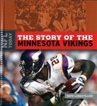 The Story of the Minnesota Vikings by Nate LeBoutillier
