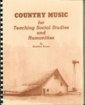 Country Music for Teaching Social Studies and Humanities