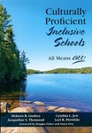 Culturally Proficient Inclusive Schools: All Means All! by Delores B. Lindsey, Jacqueline S. Thousand, Cynthia L. Jew, and Lori R. Piowlski