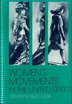 Women's Movements in the United States: Woman Suffrage, Equal Rights, and Beyond