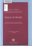 Psalm of Praise: S.A.T.B., Accompanied