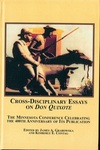 Cross-Disciplinary Essays on Don Quixote: The Minnesota Conference Celebrating the 400th Anniversary of Its Publication