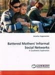 Battered Mothers' Informal Social Networks: A Qualitative Exploration