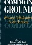 Common ground: Feminist Collaboration in the Academy