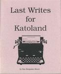 The Last Writes of Katoland