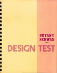 Bryant-Schwan Design Test: Part I