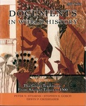 Documents in World History: The Great Traditions: From Ancient Times to 1500
