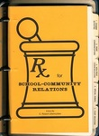 Rx for School-Community Relations
