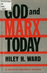 God and Marx Today