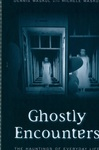 Ghostly Encounters: The Hauntings of Everyday Life
