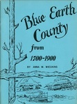 Blue Earth County, from 1700 to 1900: A History Written for Upper Grade Children