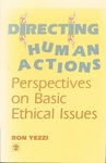 Directing Human Actions: Perspectives on Basic Ethical Issues